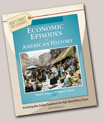 Preface To Economic Episodes In American History